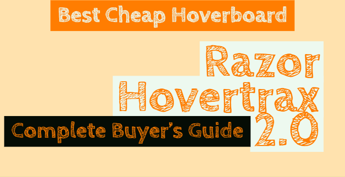 Razor Hovertrax 2.0 Reviews