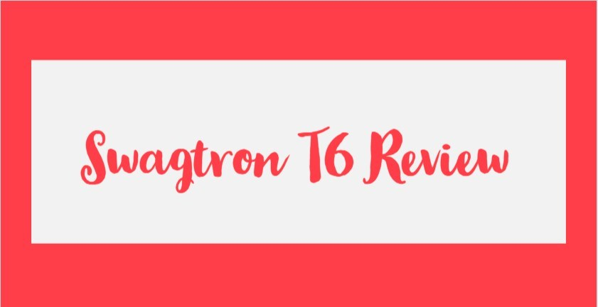 Swagtron T6 review