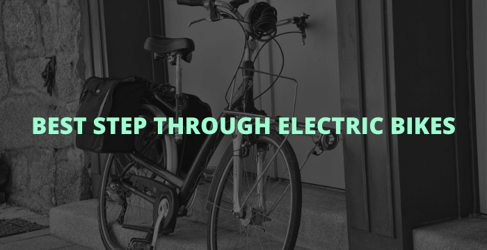 Best Step Through Electric Bikes