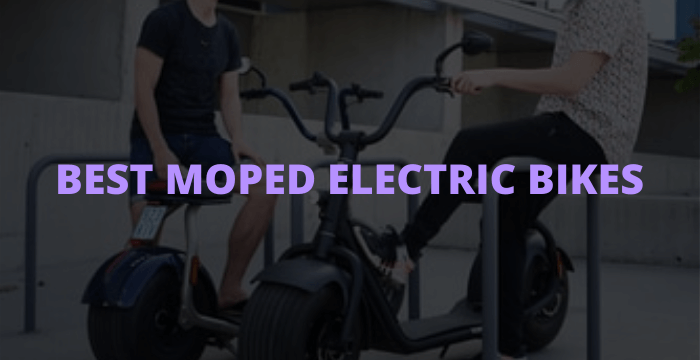 Best Moped Electric Bikes
